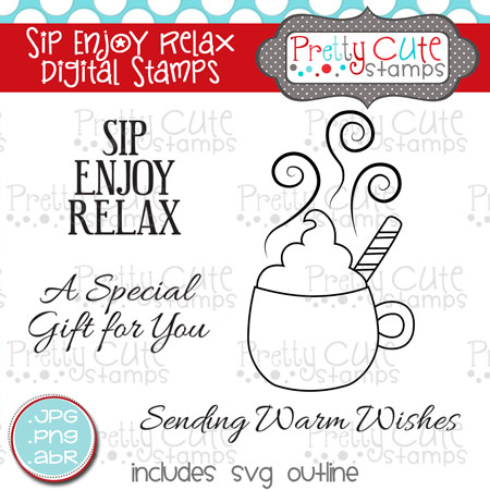 Sip Enjoy Relax Digital Stamp Set
